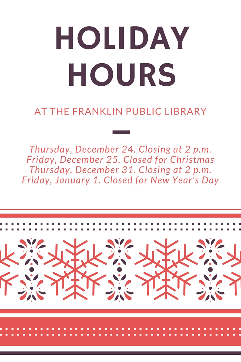 Franklin Public Library - Holiday hours