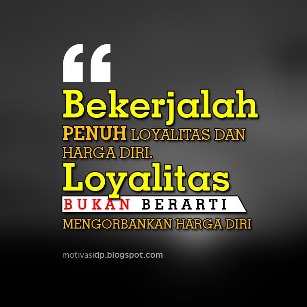 DP BBM Kata2 Motivasi Semangat Kerja Karyawan - DP BBM ...