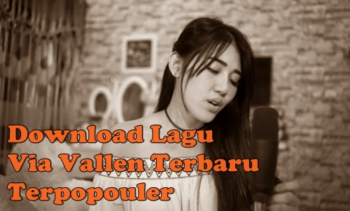 Download Lagu Via Vallen Mp3 Terbaru 2018
