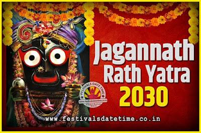 2030 Jagannath Rath Yatra Pooja Date and Time, 2030 Puri Ratha Yatra Calendar