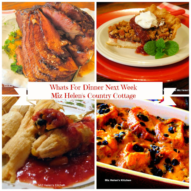 Whats For Dinner Next Week,12-22-18 at Miz Helen's Country Cottage