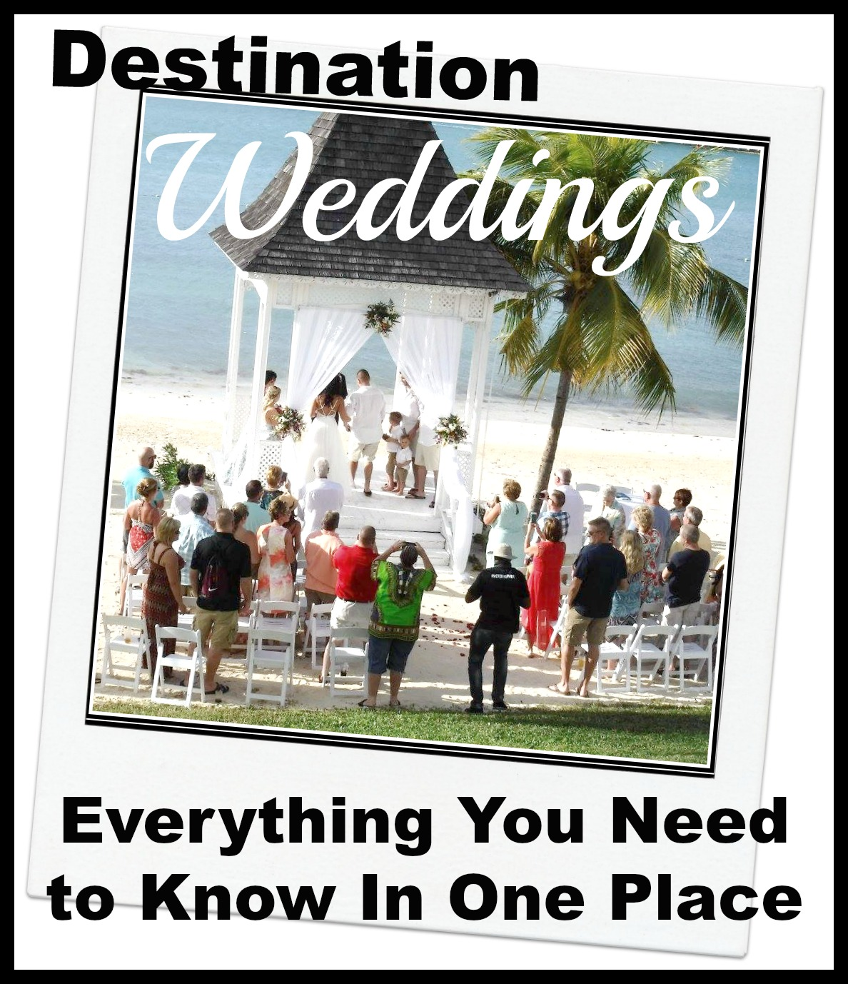 5 Little Birds Travel The World Destination Wedding How To And Tips