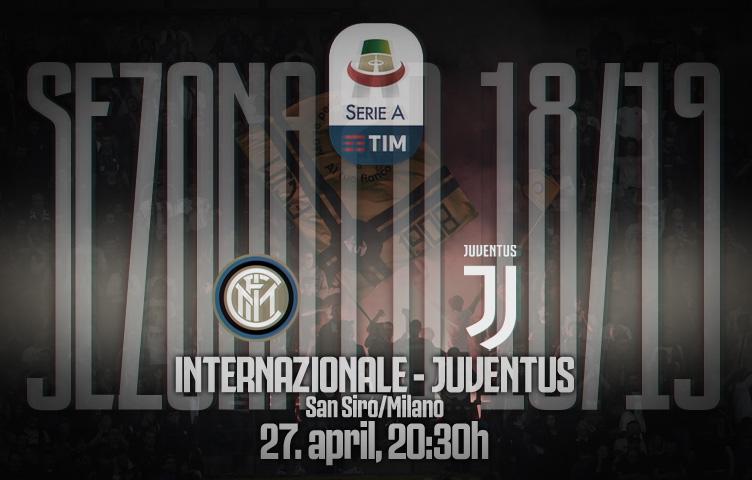 Serie A 2018/19 / 34. kolo / inter - Juventus, subota, 20:30h