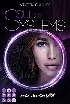 Lesemonat Februar 2018 - SoulSystems 2: Suche, was dich rettet von Vivien Summer