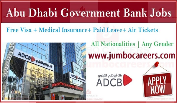 Government of Abu Dhabi Commercial Bank (ADCB) Job Openings 2019