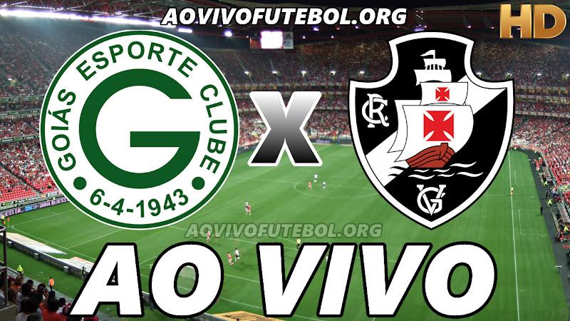 Assistir Goiás vs Vasco Ao Vivo HD