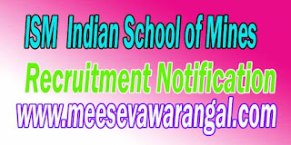 ISM-Indian-School-Mines-Recruitment-Notification-ismdhanbad.ac.in