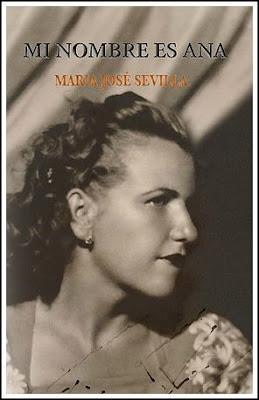 Reseña | Mi nombre es Ana - María José Sevilla
