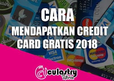 Cara Mendapatkan Credit Card Gratis 2018