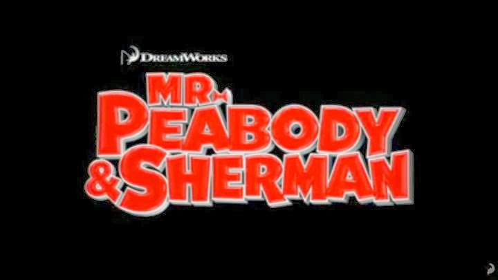 GeekMatic!: Mr. Peabody & Sherman Official Trailer!