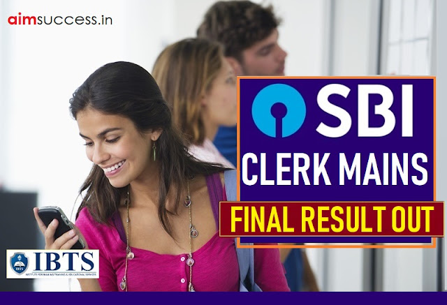 SBI Clerk Mains 2018 Result Out Check Here