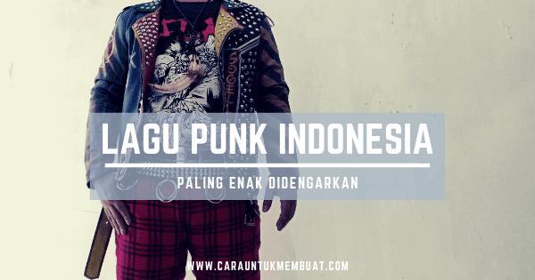 Kumpulan Lagu Punk Indonesia
