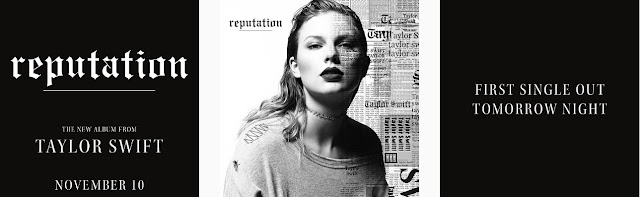 Announcement of Taylor Swift's New Album 'Reputation' along with new single