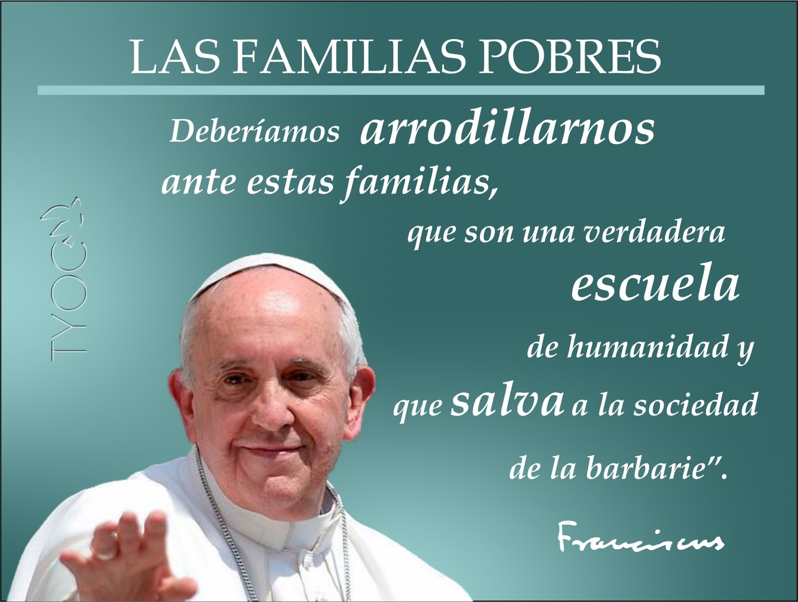 Resultado de imagen para il papa francesco i la pobreza