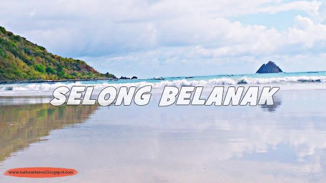 Lombok -  Selong Belanak Beach | www.meheartseoul.blogspot.com