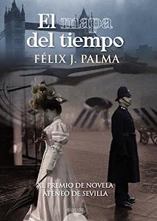 El mapa del tiempo- Felix J. Palma