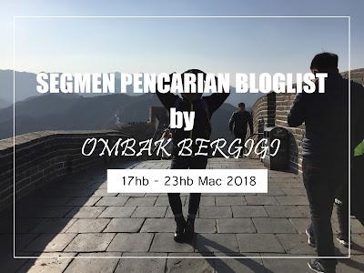 https://ombakbergigis.blogspot.my/2018/03/segmen-pencarian-bloglist-by-ombak.html