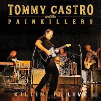 Tommy Castro & the Painkillers's Killin' It Live