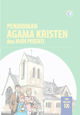 Download Buku Siswa Kurikulum 2013 SMP MTs Kelas 9 Mata Pelajaran Pendidikan Agama Kristen dan Budi Pekerti