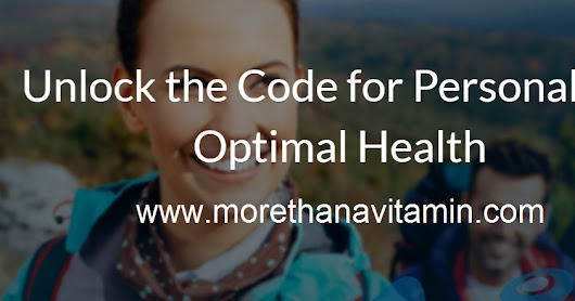Unlock the Code for Personalized Optimal Health