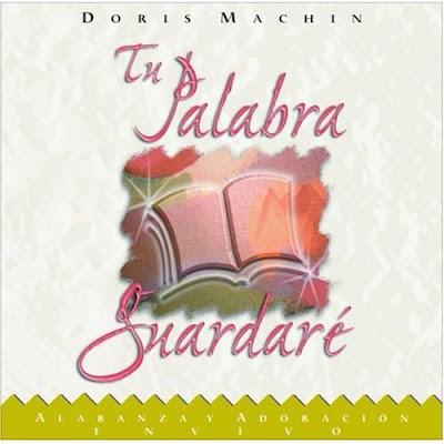 Doris Machin-Tu Palabra Guardaré-