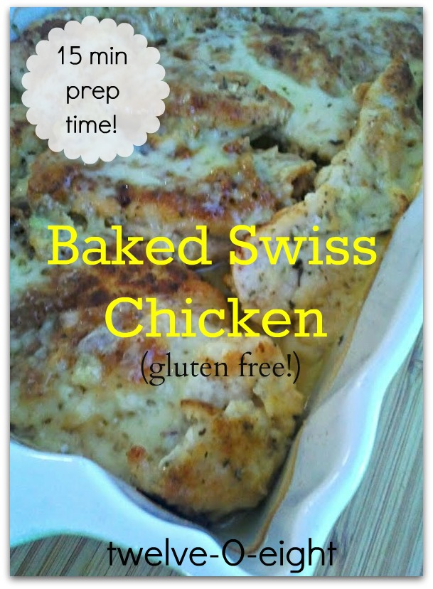 Gluten Free Baked Swiss Chicken - twelveOeight