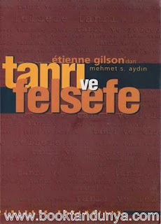 Etienne Gilson - Tanrı ve Felsefe