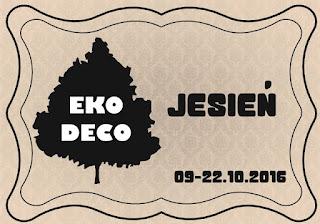 http://eko--deco.blogspot.com/2016/10/wyzwanie-jesien.html