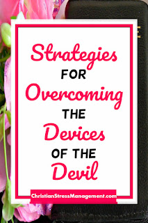 Strategies for overcoming the devices of the devil