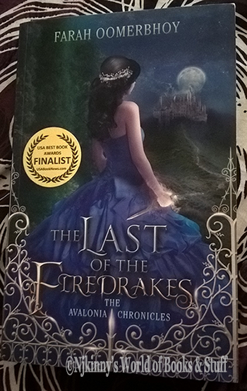 #BookReview The Last of the Firedrakes (Avalonia Chronicles #1) by Farah Oomerbhoy