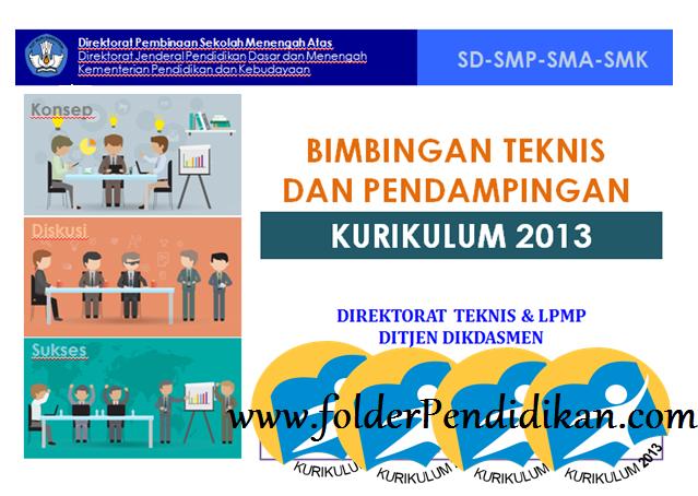Download Bahan dan Materi Bimtek Kurikulum 2013 SD SMP SMA SMK Tahun 2017