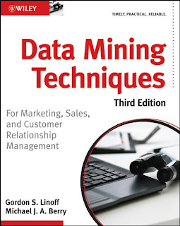 Data Mining Techniques: For Marketing, Sales, and Customer Relationship Management book by Michael Berry