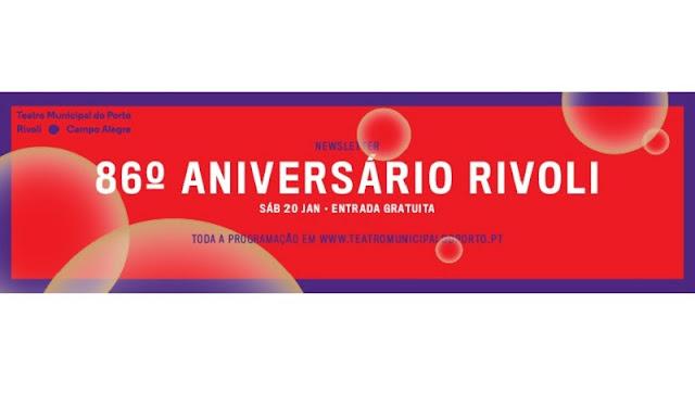 86.º aniversário: Há festa no Rivoli!