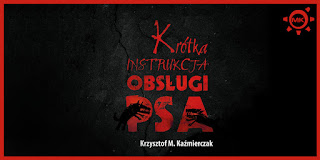 http://www.mechaniczna-kulturacja.pl/2016/06/krotka-instrukcja-obsugi-psa-recenzja.html