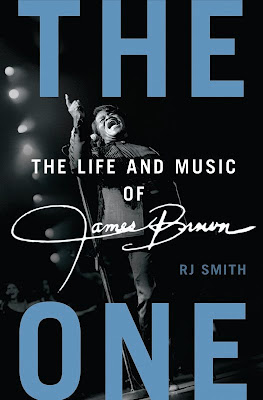 The_One_The_Life_and_Music_of_James_Brown,RJ_Smith,book,Godfather_of_Soul,PSYCHEDELIC-ROCKNROLL
