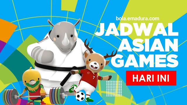 Gambar jadwal pertandingan asian games hari ini