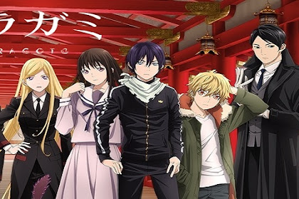 Download Anime Dragon Crisis Noragami Season 2 : Aragoto Bd  Subtitle Indonesia