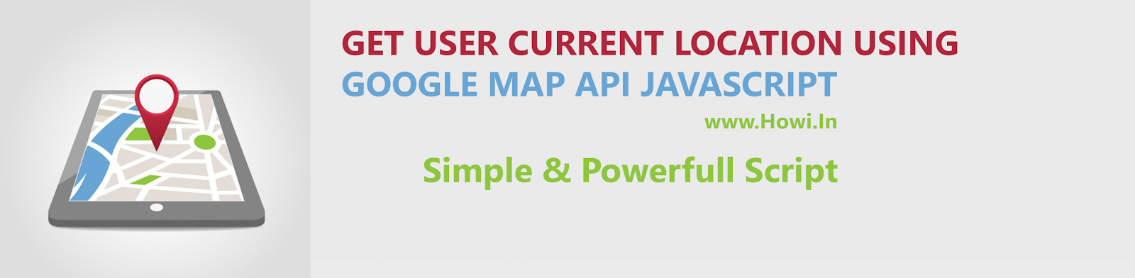 Get User Current Location Using Google Map API Script