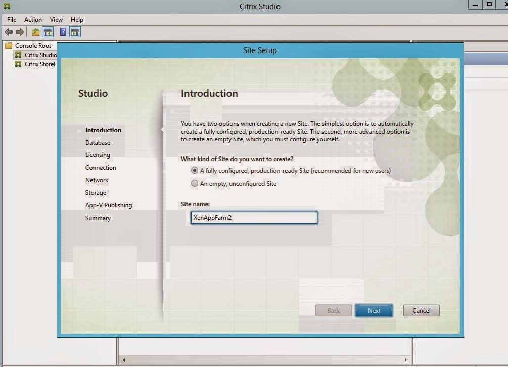 Citrix XenApp 7 6 : Part 3 Create and Setup a new Site   IT Professional