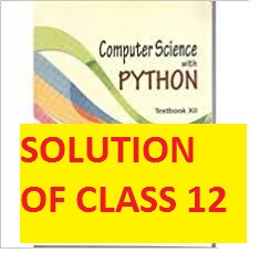 NCERT Solutions for Class 12 Computer Science Python book Sumita Arora