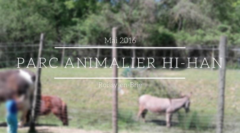 Parc animalier Hi-Han