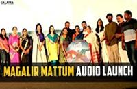 Magalir Mattum Audio launch
