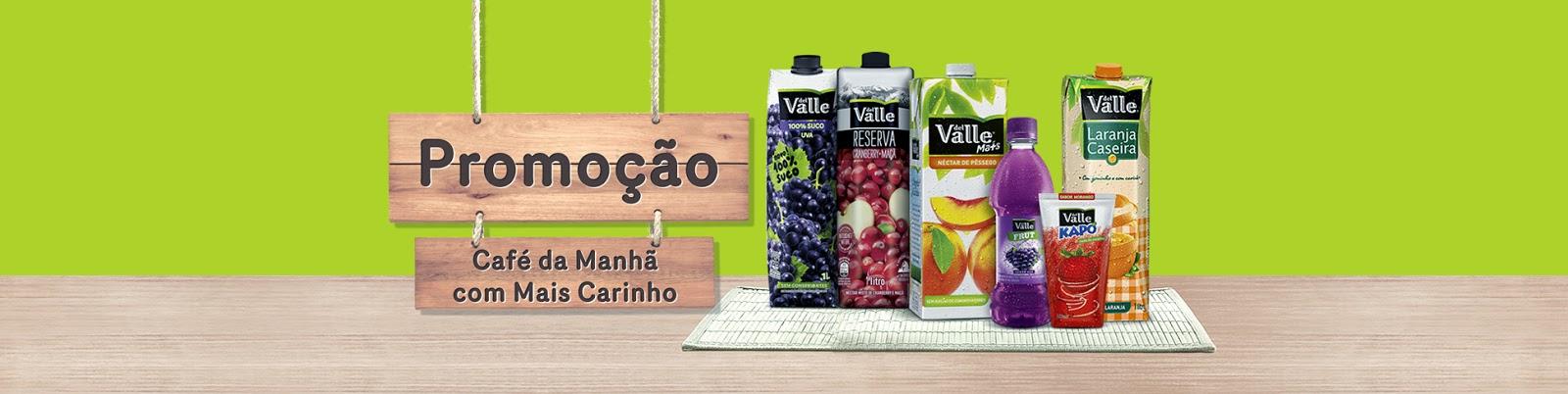 """Promoção """"Café Da Manhã Com Mais Carinho"""" Del Valle"""