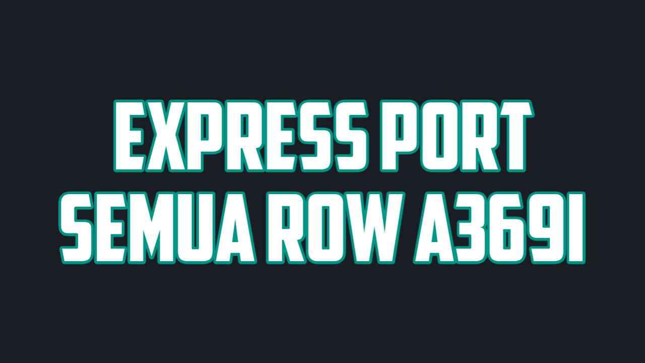 express port lenovo a369i semua row