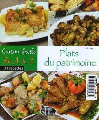 La cuisine alg rienne cuisine facile plats du patrimoine - Cuisine algerienne facile ...