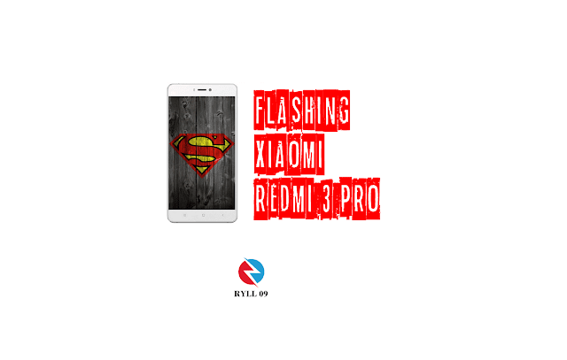 Cara Flashing Xiaomi Redmi 3 Pro via Fastboot
