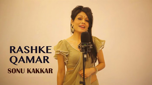 Mere Rashke Qamar Lyrics | Sonu Kakar | Latest Hindi Song