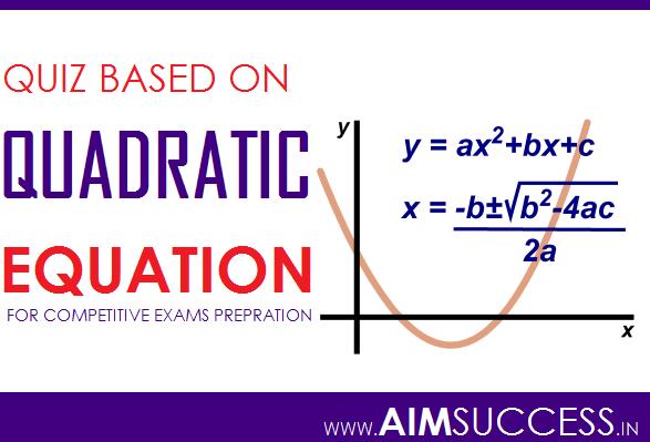 Quadratic Equation for IDBI Executive 2018: 16 April