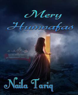 Mery humnafas by Naila Tariq