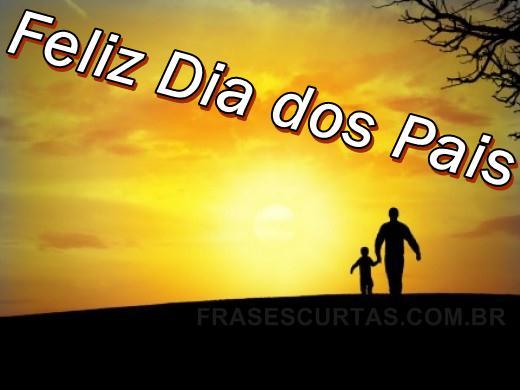 Lindas Imagens E Frases Para O Dia Dos Pais: Dia Dos Pais: Mensagens, Frases, Homenagem E Agradecimento